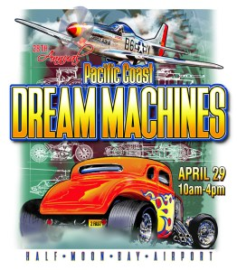 28th Pacific Coast Dream Machines Show @ Half Moon Bay Airport | Half Moon Bay | California | United States