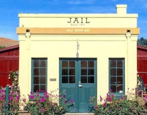 Half Moon Bay JAIL Museum is OPEN! @ Half Moon Bay Jail Museum