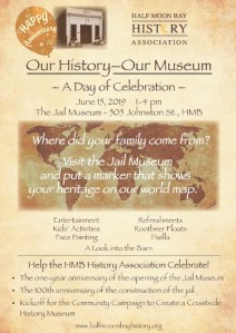 Our History ~ Our Museum; A Day of Celebration for the HMB History Association @ Half Moon Bay Jail Museum