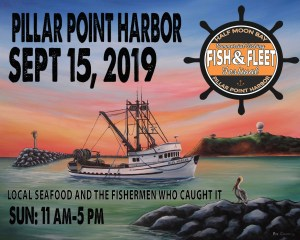 Fish & Fleet Commercial Fishing Festival at Pillar Point Harbor @ Pillar Point Harbor