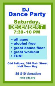 DJ Dance Party at the Odd Fellows Dance Hall @ Odd Fellows Hall   Half Moon Bay   California   United States