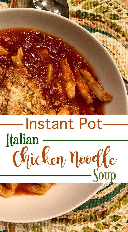 Instant Pot Italian Chicken Noodle Soup