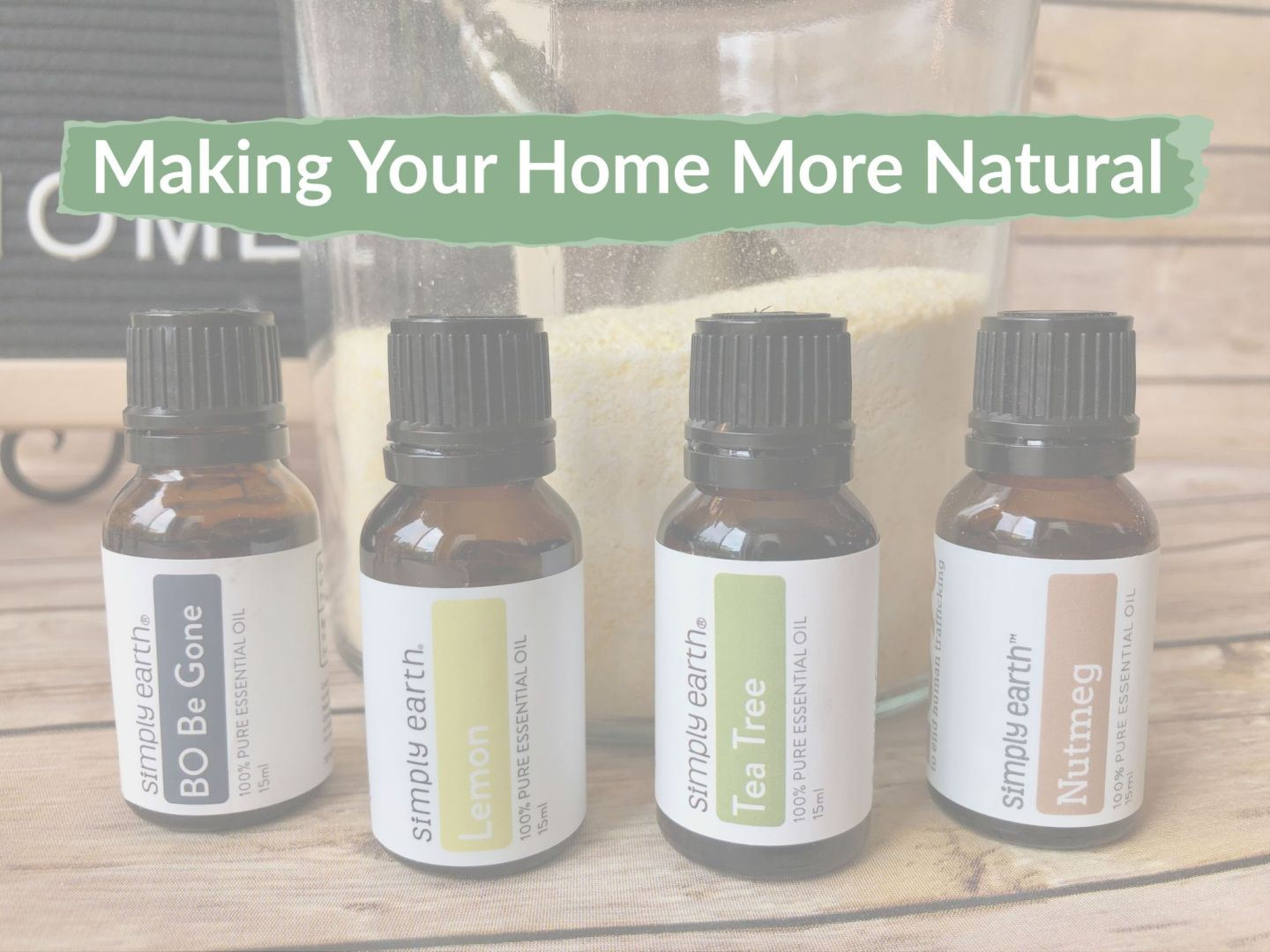 Make Your Home Natural with Simply Earth Essential Oils
