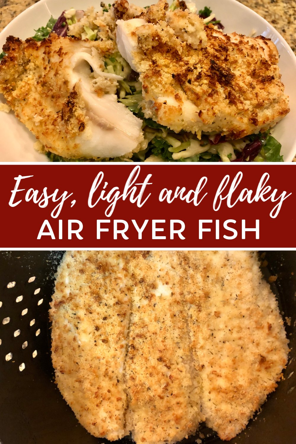 Easy, light and flaky Air Fryer Fish, Coast to Coast