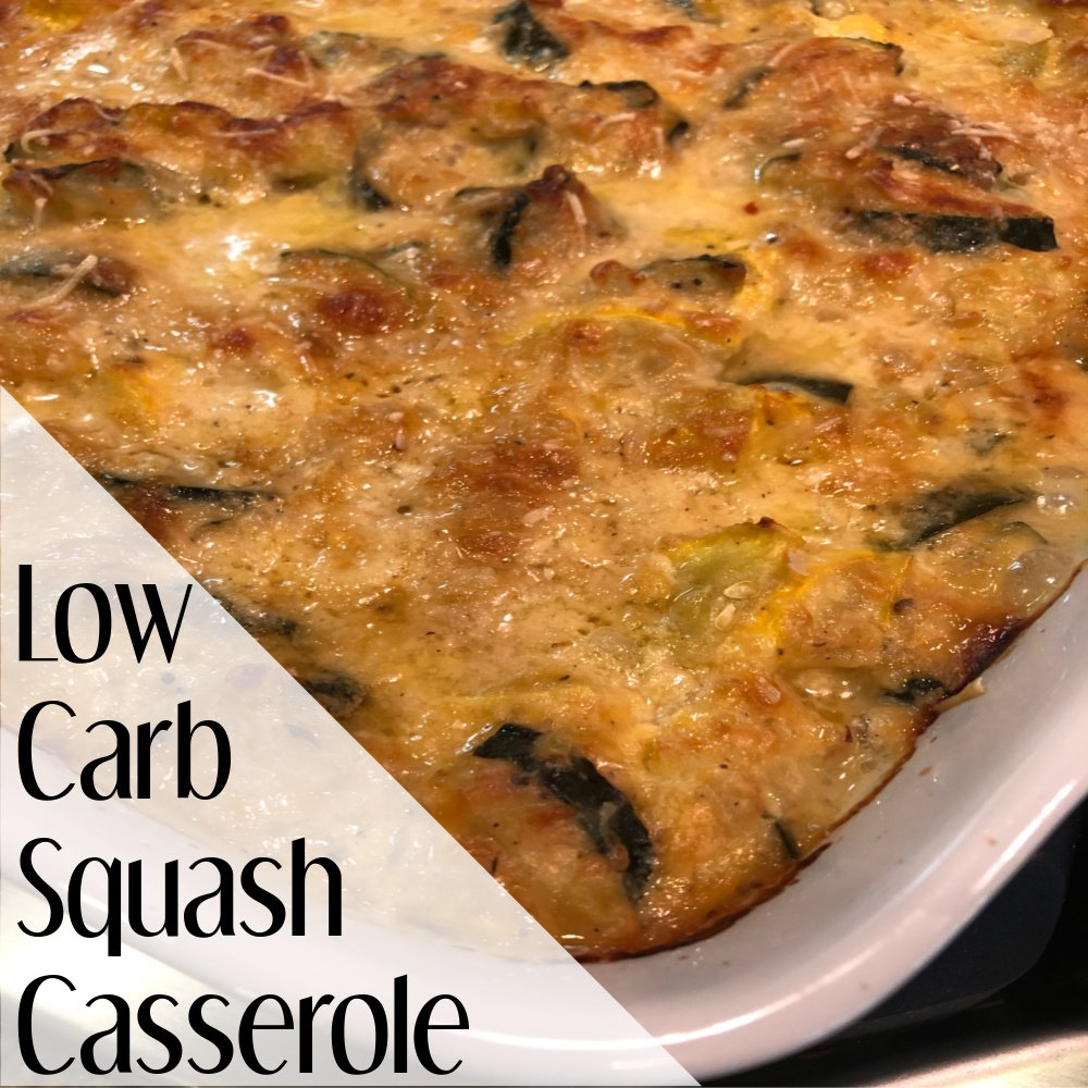 Low Carb Squash Casserole and Last Weeks Top Sellers