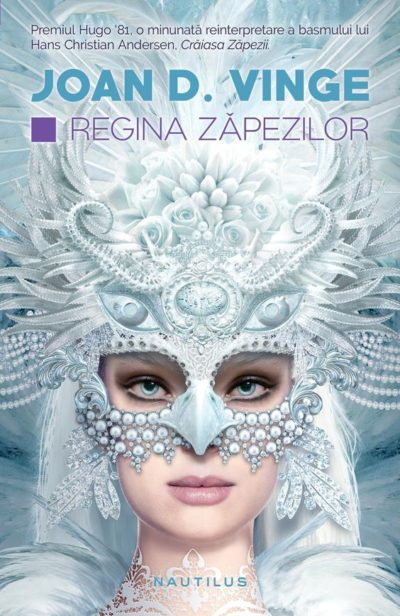 Snow Queen, by Joan D. Vinge, Romanian edition
