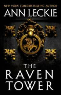 The Raven Tower, by Ann Leckie