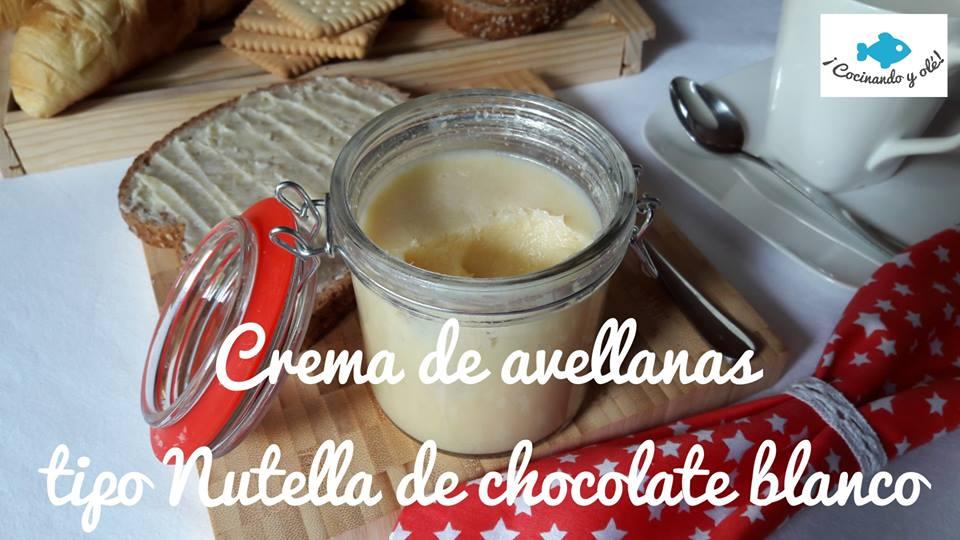 Crema de avellanas Nutella o Nocilla blanca