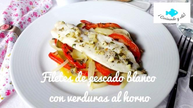 Filetes de pescado blanco con verduras al horno