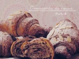 Cómo hacer Croissants de Cocoa parte II (Videoreceta)
