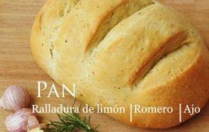 Pan con ralladura de Limón, Ajo asado y Romero. Cómo hacerlo en casa