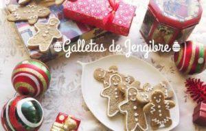 Galletas de Jengibre (Gingerbread) para esta Navidad