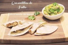 Quesadillas de Pollo y Guacamole de Mango: Receta mexicana