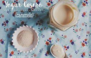 Cómo preparar Yogur Casero de Caramelo