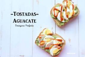 Tostadas con Aguacate y Huevo, el desayuno Perfecto: rápido y sano