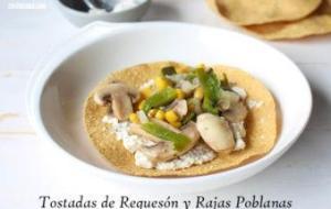 Tostadas de Requesón con Chile Poblano y Champiñones. Ligero y Fácil