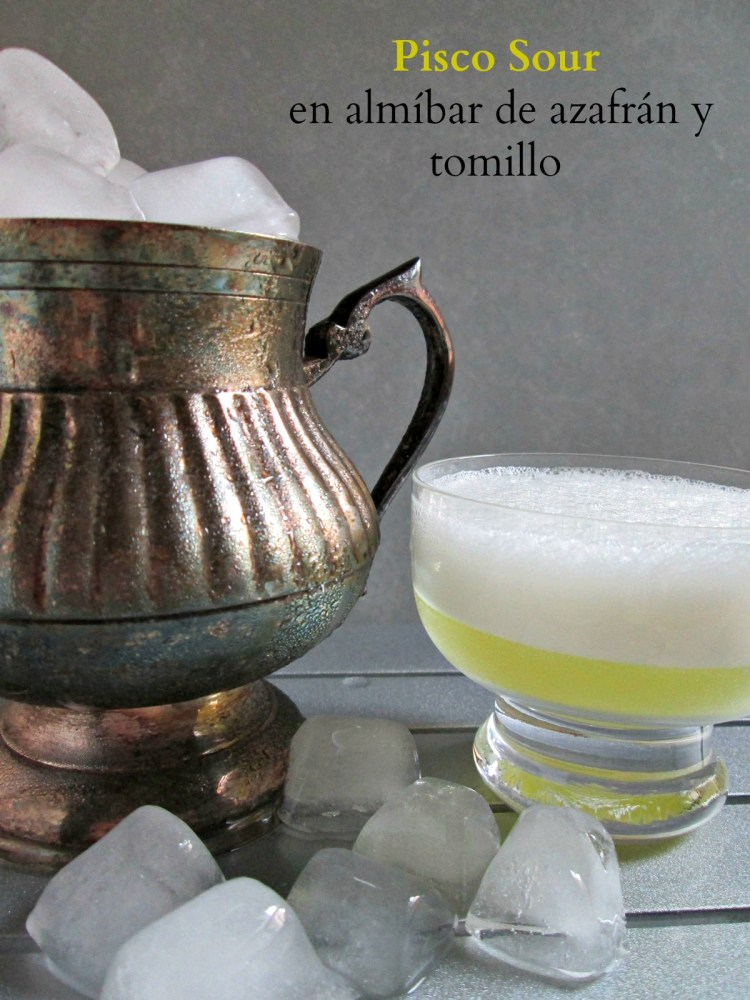Pisco Sour en almíbar de azafrán y tomillo. Made in Argentina!