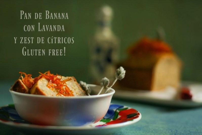 Pan de banana con lavanda y zest de cítricos. Gluten free!