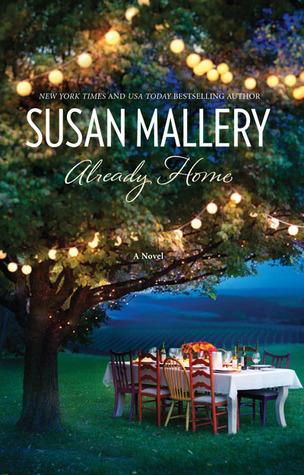 Already Home – Susan Mallery (FNCS Book Club Selection)