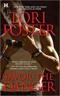 Savor the Danger – Lori Foster