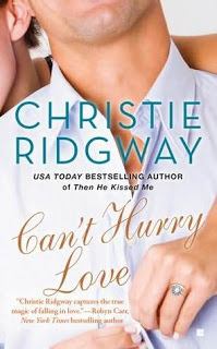 Can't Hurry Love – Christie Ridgway