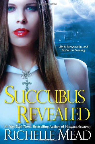 Review: Succubus Revealed – Richelle Mead