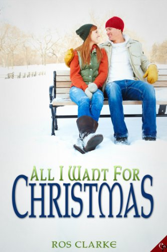Review: All I Want For Christmas – Ros Clarke