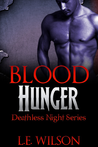 Review:  Blood Hunger by L. E. Wilson