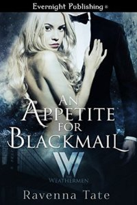 Review:  An Appetite for Blackmail by Ravenna Tate