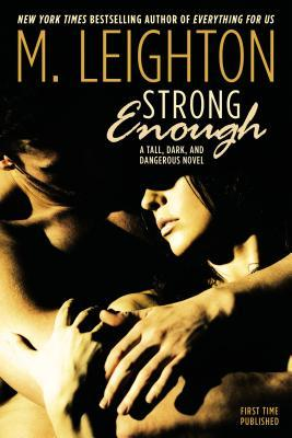 Blog Tour Review:  Strong Enough by M. Leighton