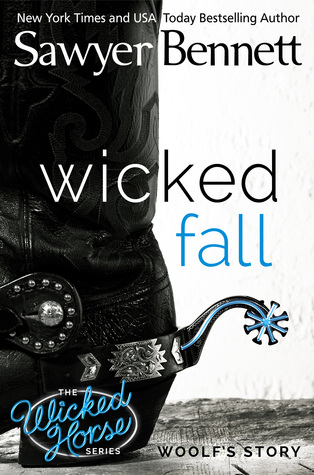 Review:  Wicked Fall by Sawyer Bennett
