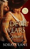 Review:  The Devil Wears Spurs by Soraya Lane