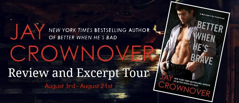 Blog Tour Review & Giveaway:  Better When He's Brave by Jay Crowonver
