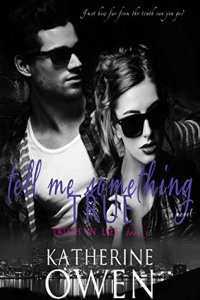 Review: Tell Me Something True by Katherine Owen