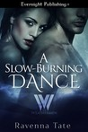 Review:  A Slow Burning Dance by Ravenna Tate