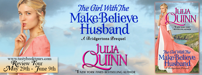 Blog Tour Review: The Girl With the Make-Believe Husband by Julia Quinn