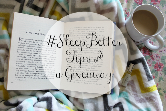 Cocktails in Teacups Lifestyle Blog #SleepBetter Tips & a Giveaway