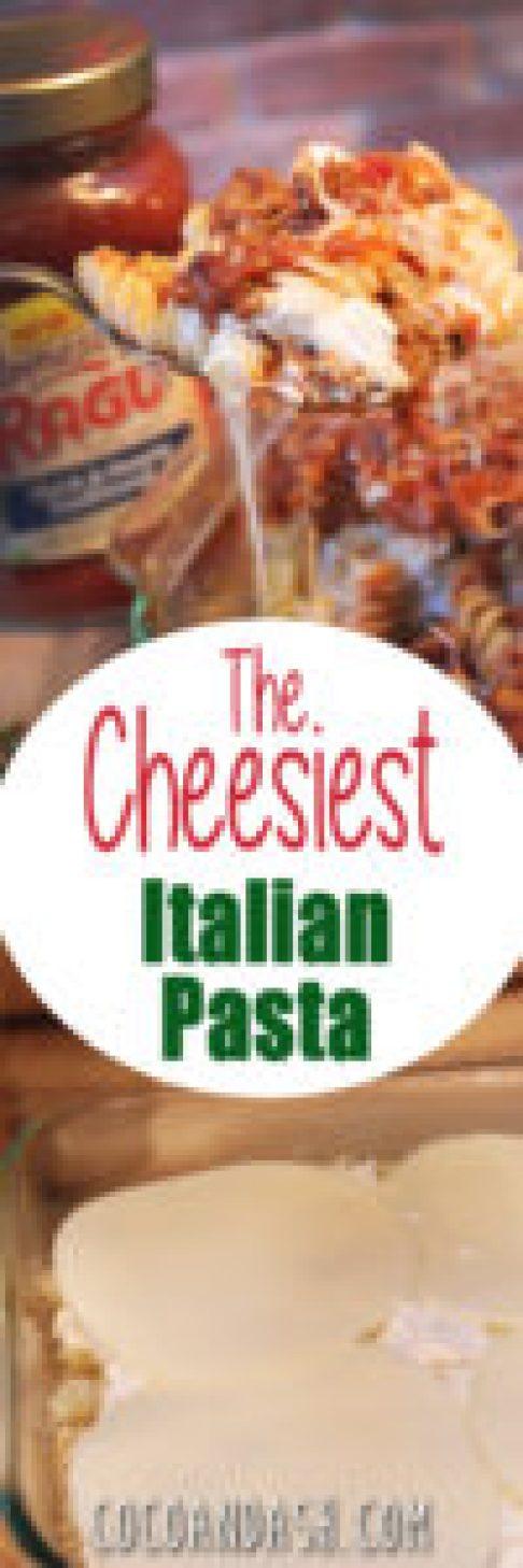 The Cheesiest Italian Pasta