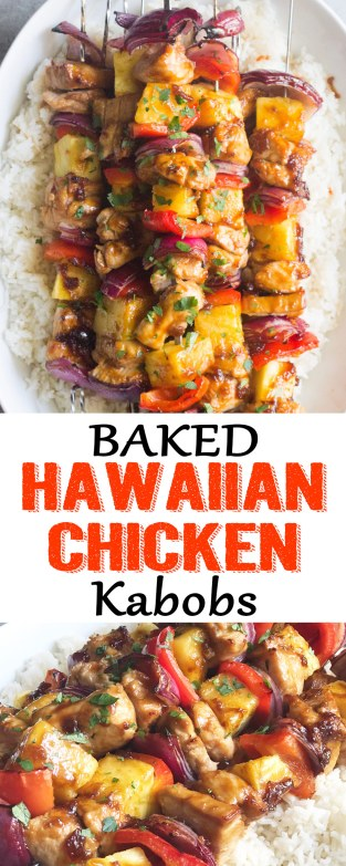 baked hawaiian chicken kabobs, hawaiian chicken kabobs, Hawaiian chicken, Hawaiian chicken marinade, chicken marinade, baked chicken kabobs, chicken kabobs recipe, baked chicken, hawaiian chicken marinade