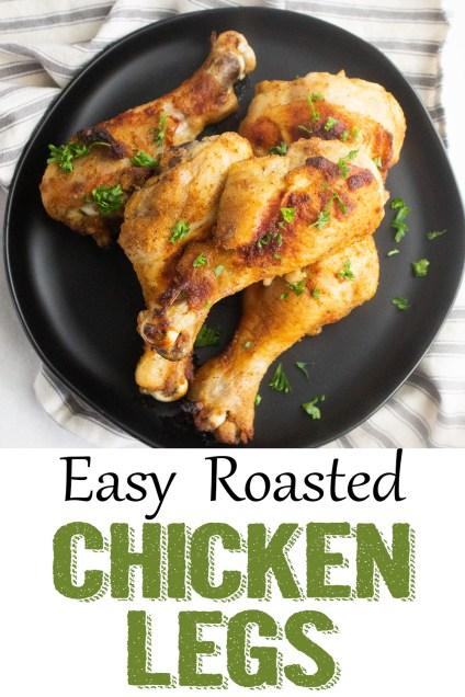 Easy roasted chicken legs