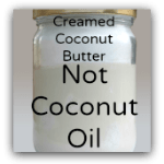 Creamed Coconut Butter