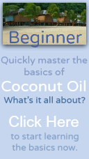 Beginner - Coconut Oil What's it all about Coconut Oil Basics Guide + newsletter and bonuses.