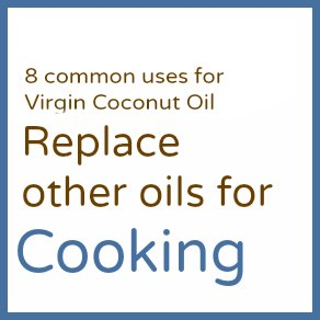 Cooking | Learn about Virgin Coconut Oil