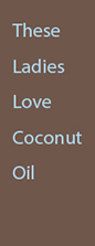 These-Ladies-Love-Coconut-Oil