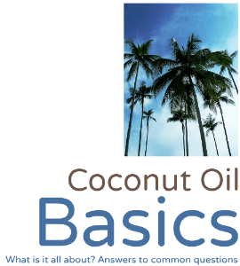 Coconut Oil Basic Guide