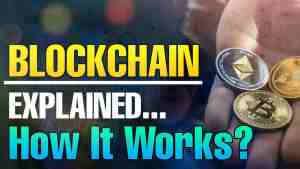 What is Blockchain Technology? How Blockchain Works