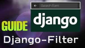 Django Filter Guide: Building Search Filter Form in Django