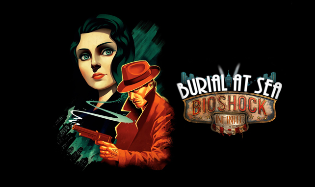 Bioshock Infinite: Burial At Sea (parts I & II)