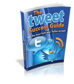 The Tweeter Success Guide