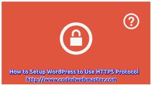 How to Setup WordPress to Use HTTPS Protocol